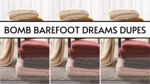 bomb barefoot dreams dupes